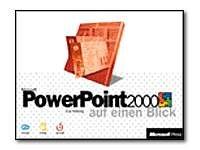 Microsoft PowerPoint 2000 auf einen Blick