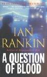 A Question of Blood, Ian Rankin, 0316697699