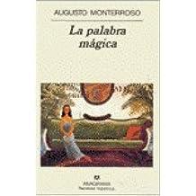 La Palabra Magica (Spanish Edition)