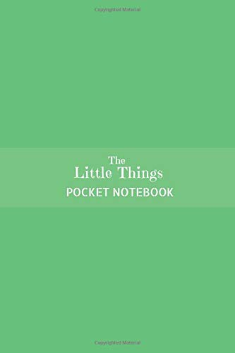 The Little Things Pocket Notebook: Small Lined Journal Simple Sage Green Mellow (Mellow Sage)