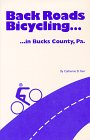 Back Roads Bicycling in Bucks County, Pa, Catherine D. Kerr, 0965273326