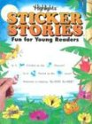 Sticker Stories, Highlights for Children Editorial Staff and Boyds Mills Press Staff, 1563975777
