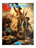 Eugène Delacroix 1798-1863. Der König der Romantiker