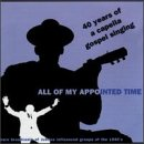 All of My Appointed Time: 40 Yrs of Cappella Gospel