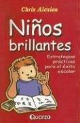 Ninos brillantes (Spanish Edition) Chris Alexiou