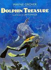 Dolphin Treasure, Wayne Grover, 0688143431