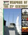 Weapons of the Twenty-First Century, John Hamilton, 1591975018