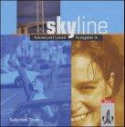 Skyline Advanced Level - Ausgabe A: CD Selected Texts