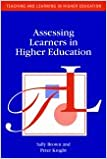 Book Assessing Learners in Higher Education Teaching and Learning in Higher Education