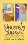 Sincerely Yours, Elizabeth James and Carol Barkin, 0395588316