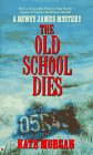 The Old School Dies, Kate Morgan, 0425155528