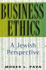 Business Ethics : A Jewish Perspective, Pava, Moses L., 0881255823