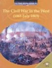 The Civil War in the West (1861-July 1863), Dale Anderson, 0836855833