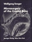 Microsurgery of the Cranial Base, Seeger, Wolfgang, 3211817697