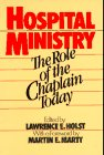 Hospital Ministry, Lawrence E. Holst, 082450819X
