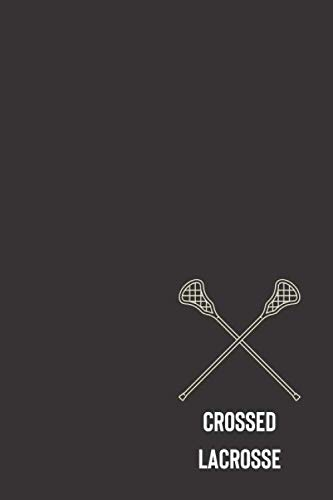 crossed lacrosse: small lined Lacrosse Notebook / Travel Journal to write in (6'' x 9'') 120 pages por La red manner press