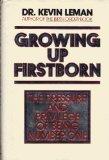 Growing up Firstborn, Kevin Leman, 0385297696