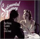 Sentimental Journey Vol. 1