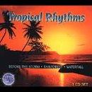 Nature's Rhythms: Tropical Rhythms                                                                                                                                                                                                                                                                                                                                                                                                <span class=