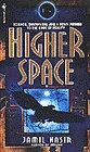 The Higher Space by Jamil Nasir science fiction book reviews