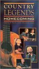 Country Legends:Homecoming [VHS]