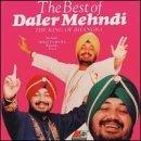 Best of Daler Mehndi by Daler Mehndi (2000-02-15)