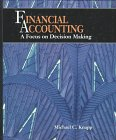 Financial Accounting : A Focus on Decision Making, Knapp, Michael C., 0314063455