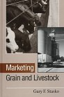 Marketing Grain and Livestock, Stasko, Gary F., 0813828325