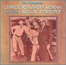 The Complete Lester ''Roadhog'' Moran & The Cadillac Cowboys