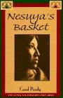 Nesuya's Basket, Carol Purdy, 157098087X