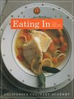 The Art of Eating in: Fast, Easy and Fabulous (The California Culinary Academy series) Jane Horn
