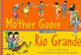 Mother Goose on the Rio Grande, Frances Alexander, 0844276421