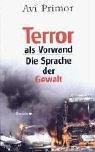 Terror als Vorwand