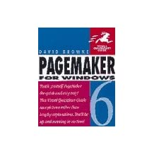 Pagemaker 6 for Windows (Visual QuickStart Guides) by David Browne (1996-02-26)