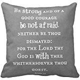 Be Strong Be Not Afraid Bible Verse pillow case 18*18