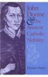 John Donne and the Ancient Catholic Nobility