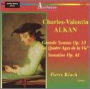 Alkan Music for Piano: Grande Sonate / Quartet Ages De La Vie / Sonatine