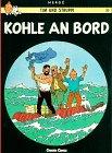 Tim und Struppi, Carlsen Comics, Bd.13, Kohle an Bord (Tintin Allemand) Broschiert – 1972 Hergé Georges Remi 3551015139 MAK_VRG_9783551015136