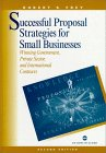 Successful Proposal Strategies for Small Businesses, Robert S. Frey, 158053001X