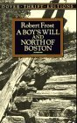 A Boy's Will and North of Boston, Robert Frost, 0486268667