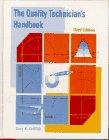 Quality Technician's Handbook, The