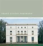 Franz Gustav Forsmann 1795-1878: Eine Hamburger Architektenkarriere