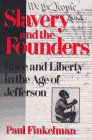 Slavery and the Founders: Dilemmas of Jefferson and His Contemporaries