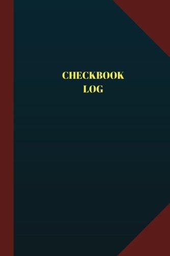 Download Checkbook Log (Logbook, Journal - 124 pages 6x9 inches): Checkbook Logbook (Blue Cover, Medium) (Logbook/Record Books) pdf