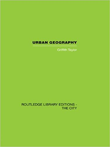 Kostenloser Download von Bookd Urban Geography: A Study of Site, Evolution, Patern and Classification in Villages, Towns and Cities PDF