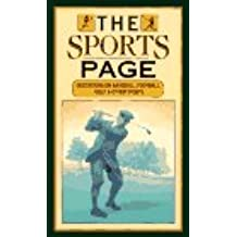 The Sports Page: Quotations on Baseball, Football, Golf and Other Sports