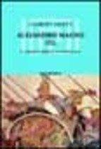 Alejandro Mango (Ii): El Conquistador De UN Imperio: Asia (Spanish Edition) ebook