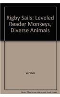 Rigby Sails: Leveled Reader Monkeys, Diverse Animals pdf epub