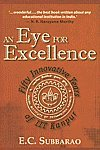 img - for An Eye For Excellence: Fifty Innovative Years of IITKanpur book / textbook / text book