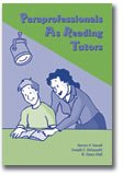 Paraprofessionals As Reading Tutors, Duvall, Steven F. and Delquadri, Joseph C., 1570355223